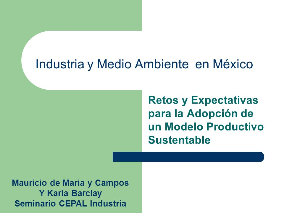 Industria y Medio Ambiente en México