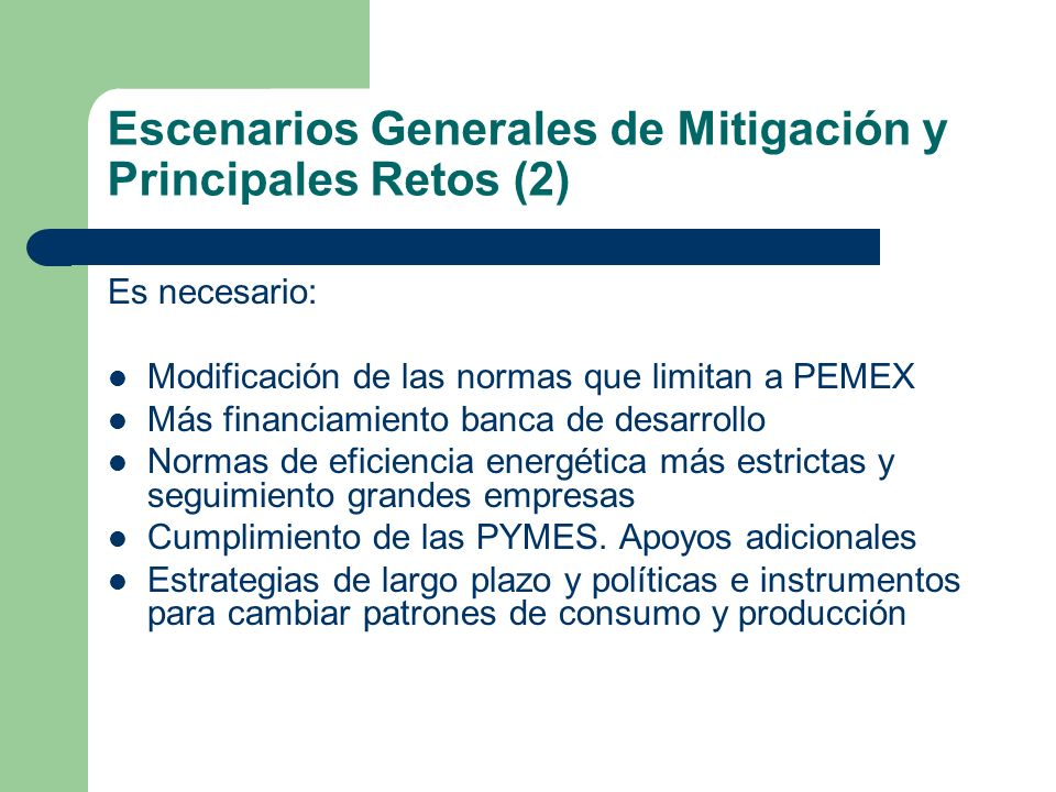 Escenarios Generales de Mitigación y Principales Retos (2)