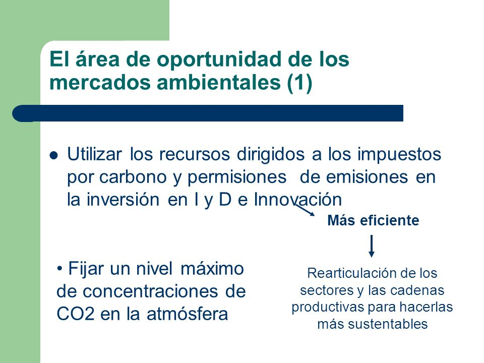 El área de oportunidad de los mercados ambientales (1)