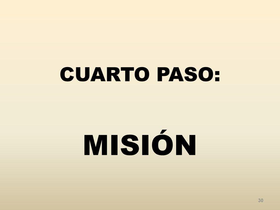 CUARTO PASO: MISIÓN