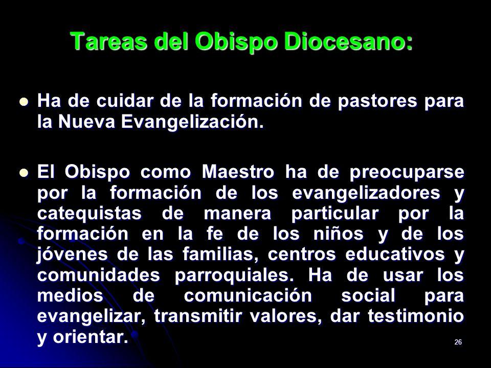 Tareas del Obispo Diocesano: