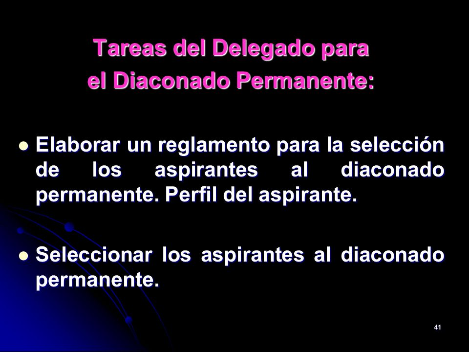 Tareas del Delegado para el Diaconado Permanente: