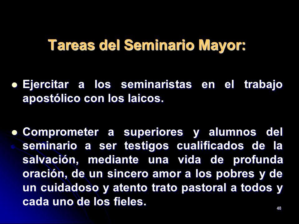 Tareas del Seminario Mayor: