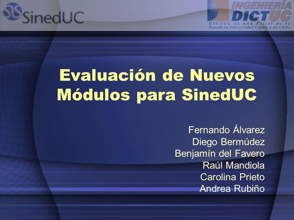 Evaluación de Nuevos Módulos para SinedUC