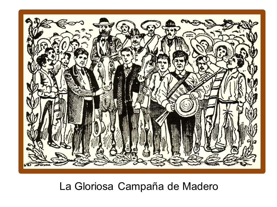 La Gloriosa Campaña de Madero