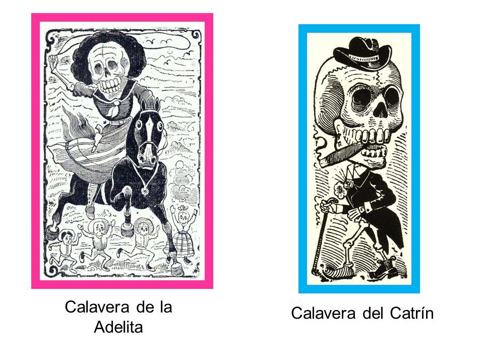 Calavera del Catrín Calavera de la Adelita