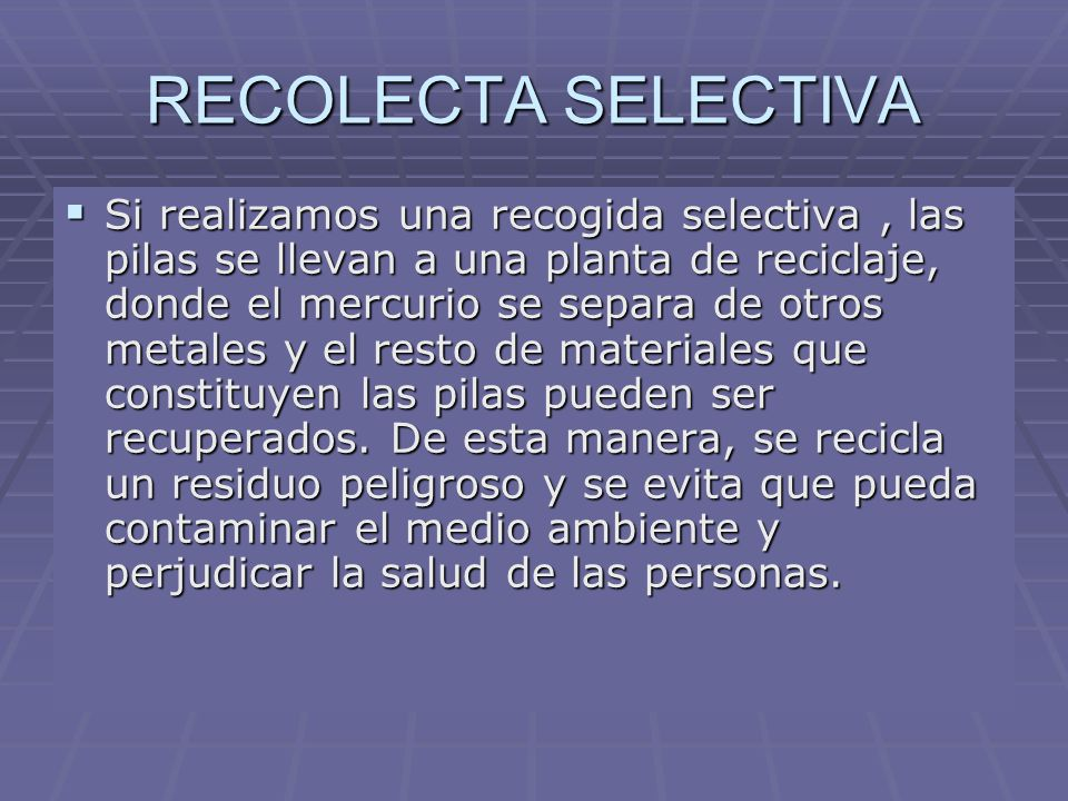 RECOLECTA SELECTIVA