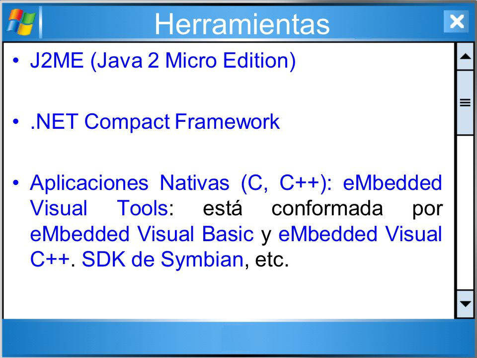Herramientas J2ME (Java 2 Micro Edition) .NET Compact Framework