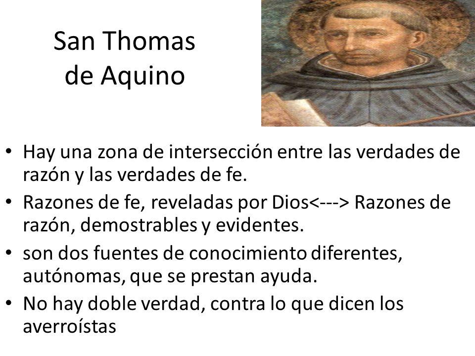 San Thomas de Aquino Hay una zona de intersección entre las verdades de razón y las verdades de fe.