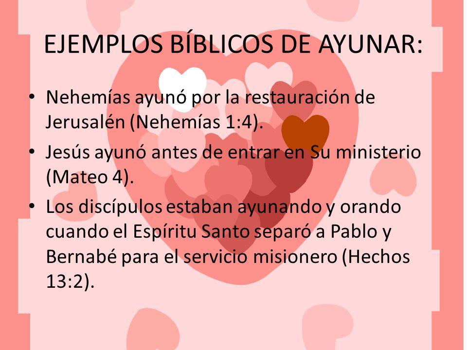 EJEMPLOS BÍBLICOS DE AYUNAR: