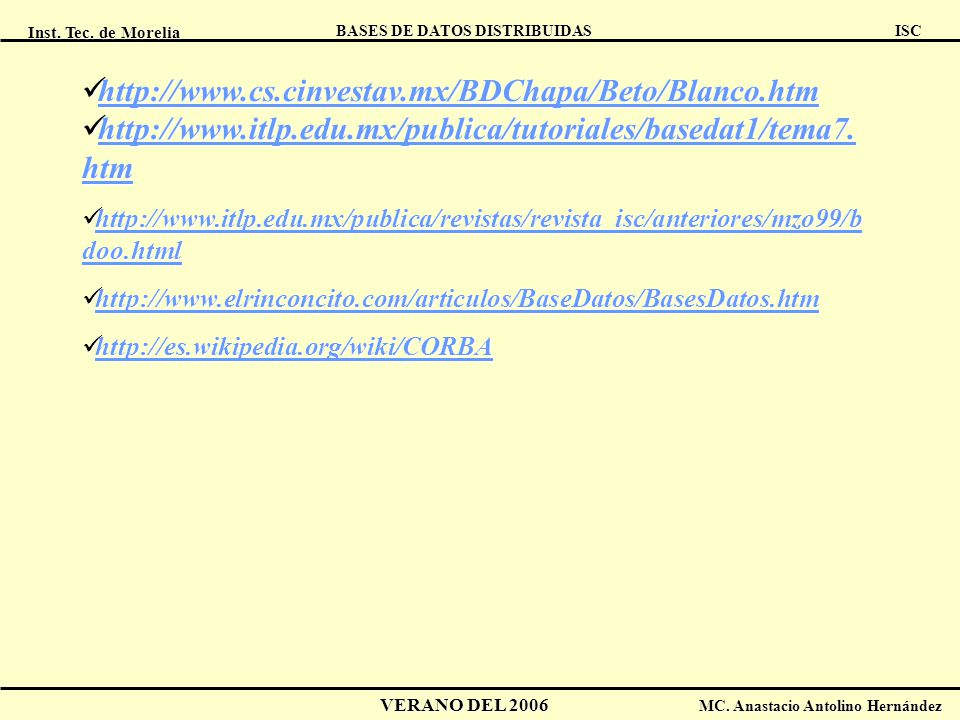 http://www.cs.cinvestav.mx/BDChapa/Beto/Blanco.htm http://www.itlp.edu.mx/publica/tutoriales/basedat1/tema7.htm.