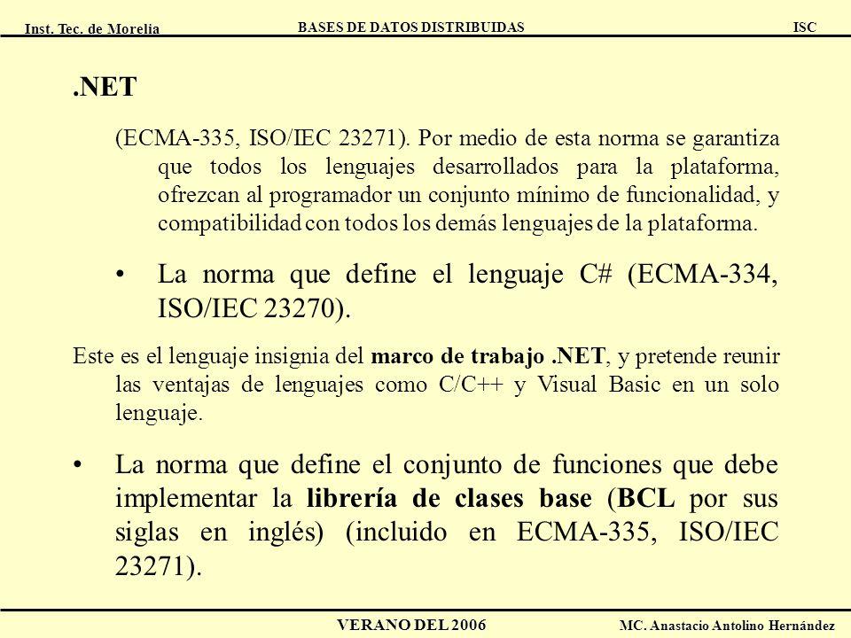 La norma que define el lenguaje C# (ECMA-334, ISO/IEC 23270).