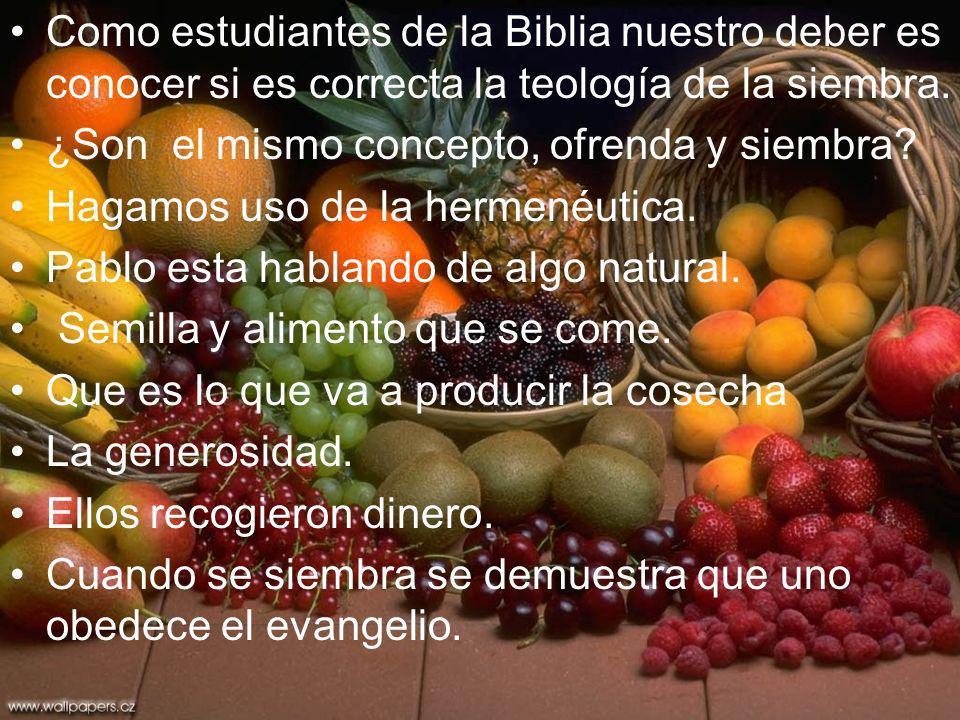 Como estudiantes de la Biblia nuestro deber es conocer si es correcta la teología de la siembra.