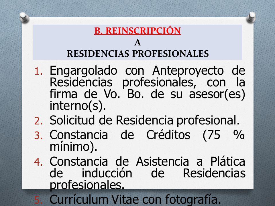 B. REINSCRIPCIÓN A RESIDENCIAS PROFESIONALES