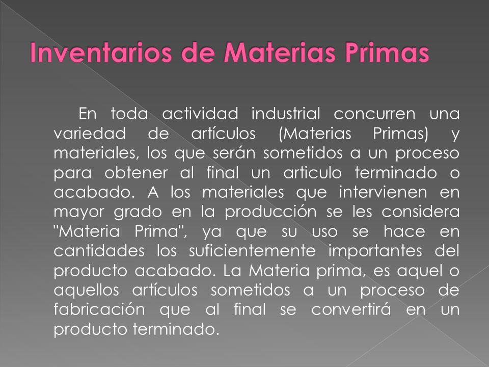Inventarios de Materias Primas