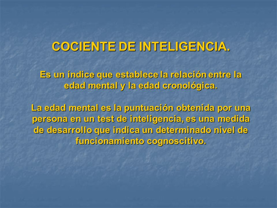 COCIENTE DE INTELIGENCIA