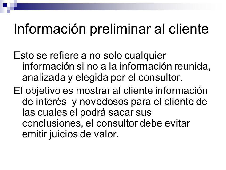 Información preliminar al cliente