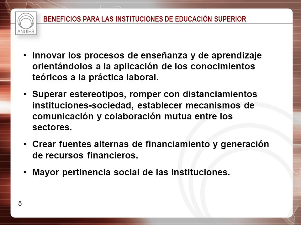 Mayor pertinencia social de las instituciones.