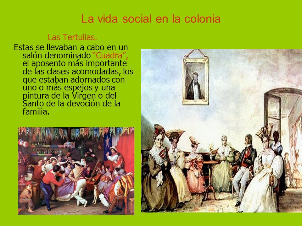 La vida social en la colonia