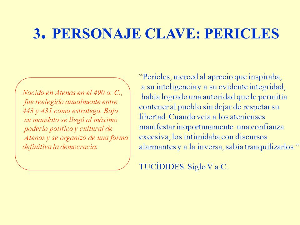 3. PERSONAJE CLAVE: PERICLES