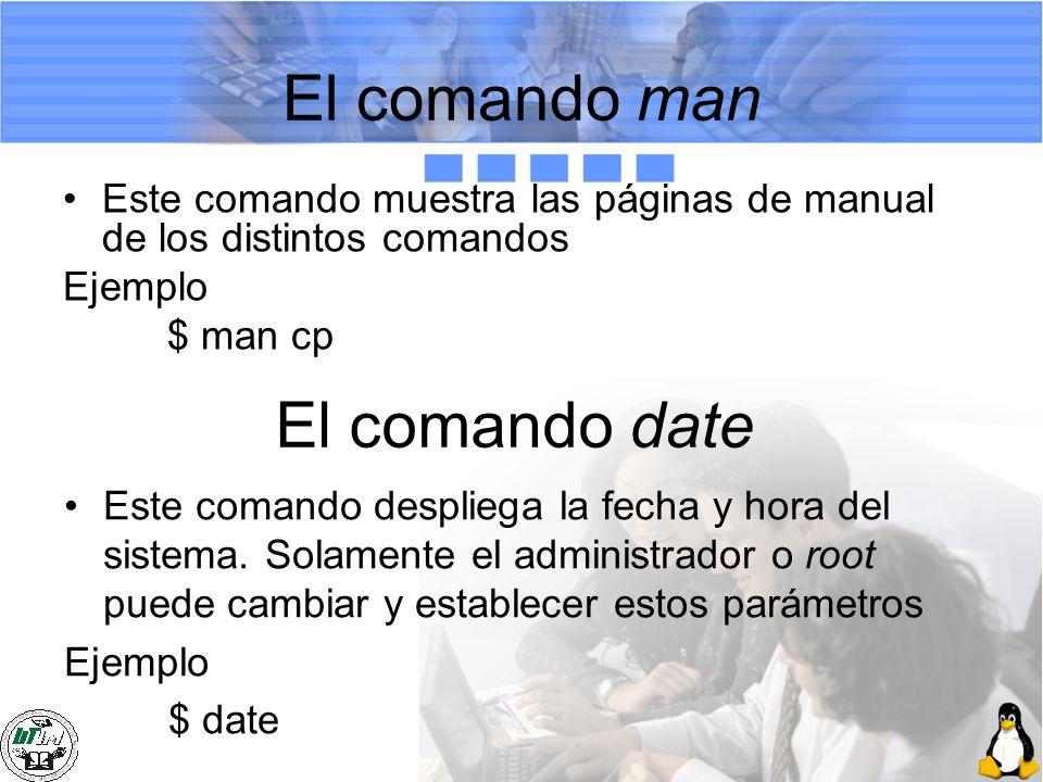 El comando man El comando date