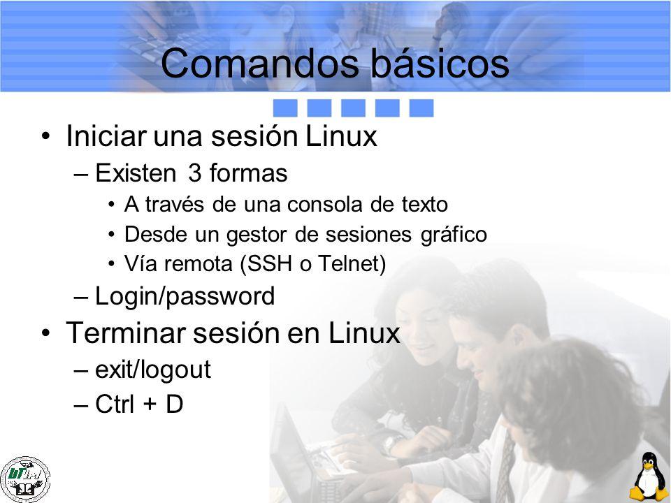 Comandos básicos Iniciar una sesión Linux Terminar sesión en Linux