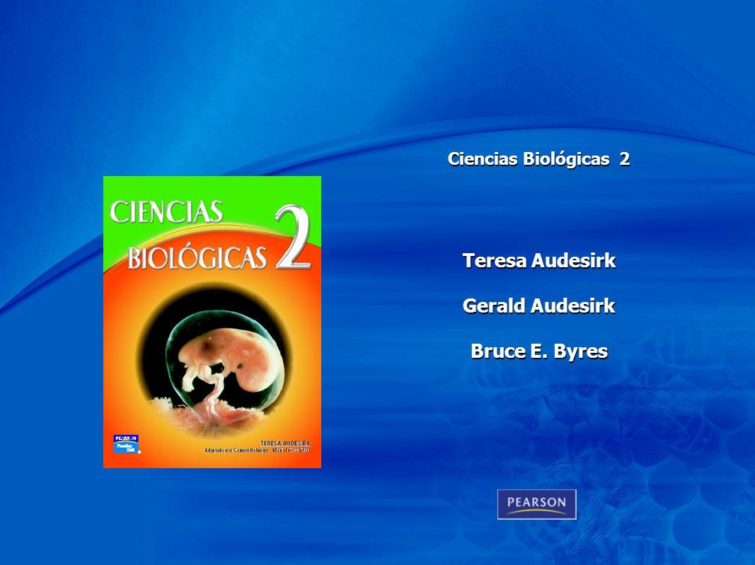 Chapter 1 Teresa Audesirk Gerald Audesirk Bruce E. Byres