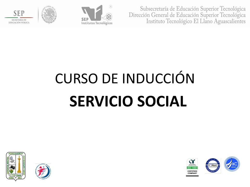CURSO DE INDUCCIÓN SERVICIO SOCIAL