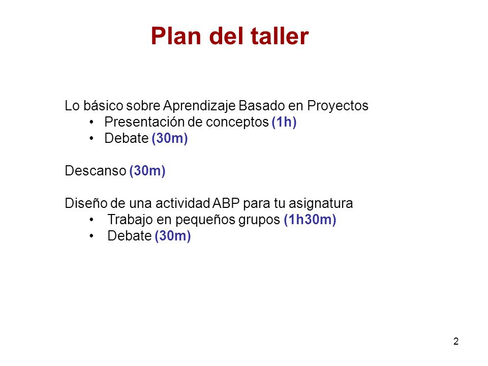 Plan del taller Lo básico sobre Aprendizaje Basado en Proyectos