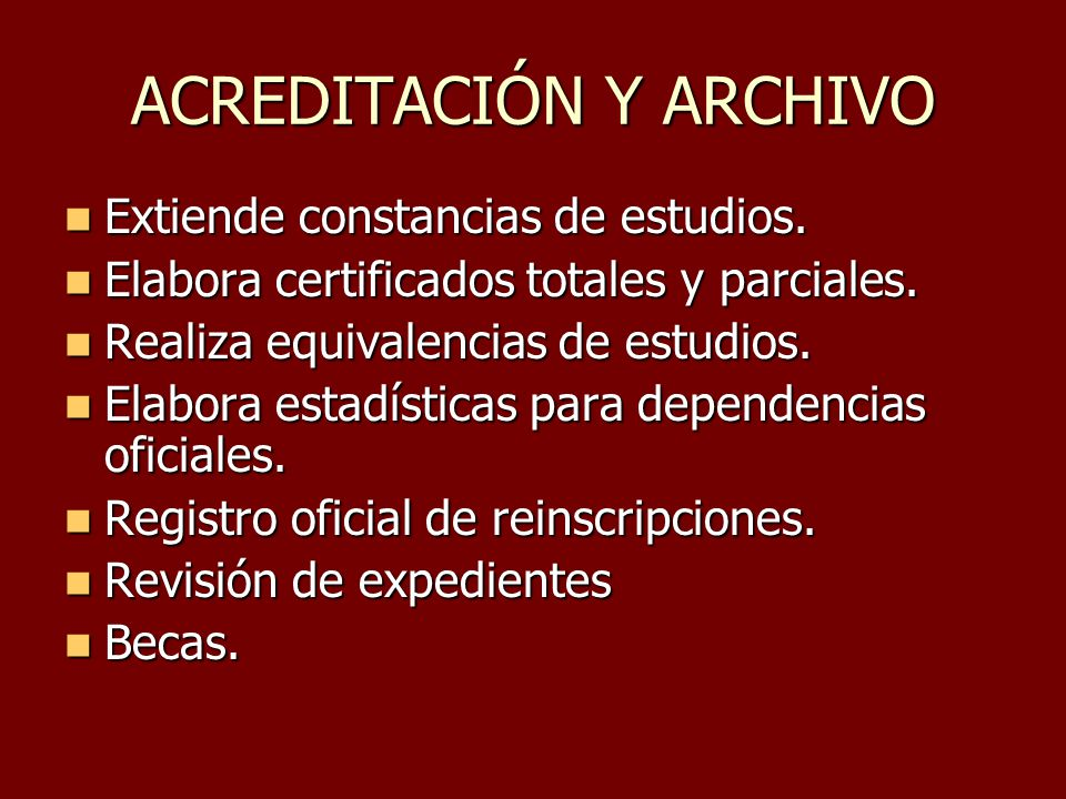 ACREDITACIÓN Y ARCHIVO
