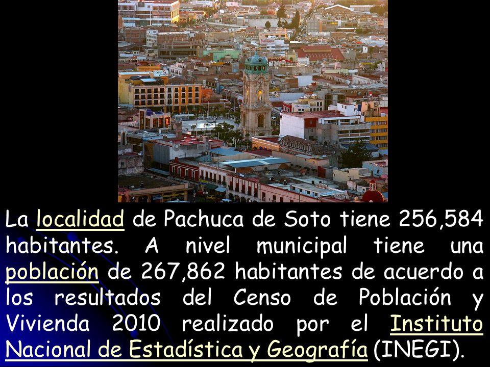 La localidad de Pachuca de Soto tiene 256,584 habitantes