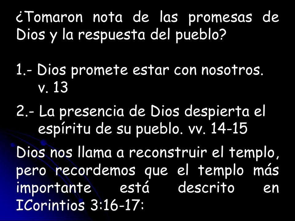 ¿Tomaron nota de las promesas de Dios y la respuesta del pueblo