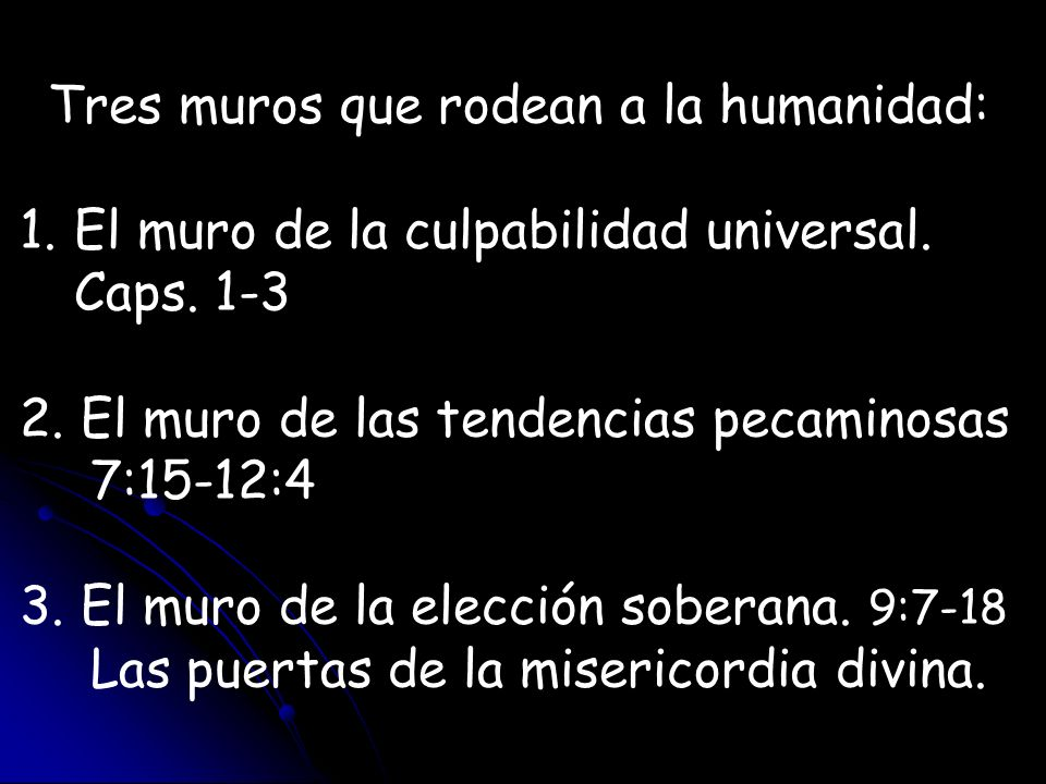 Tres muros que rodean a la humanidad: