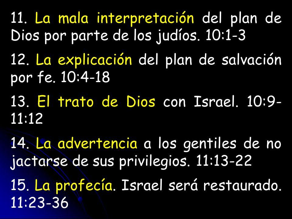 11. La mala interpretación del plan de Dios por parte de los judíos