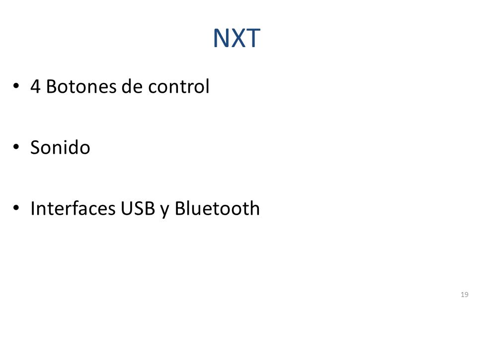 NXT 4 Botones de control Sonido Interfaces USB y Bluetooth