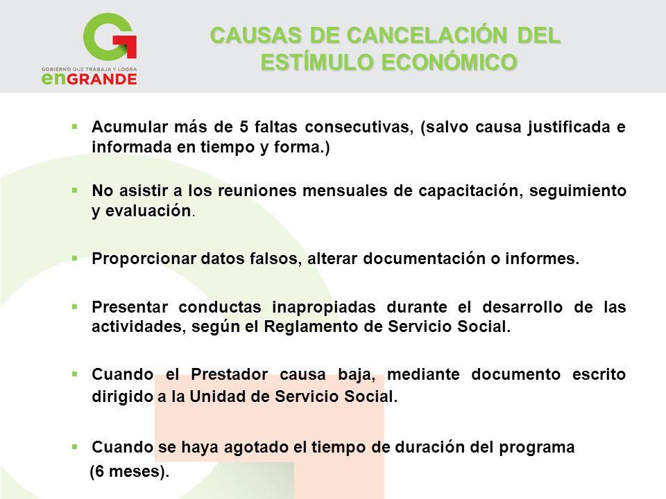 CAUSAS DE CANCELACIÓN DEL ESTÍMULO ECONÓMICO