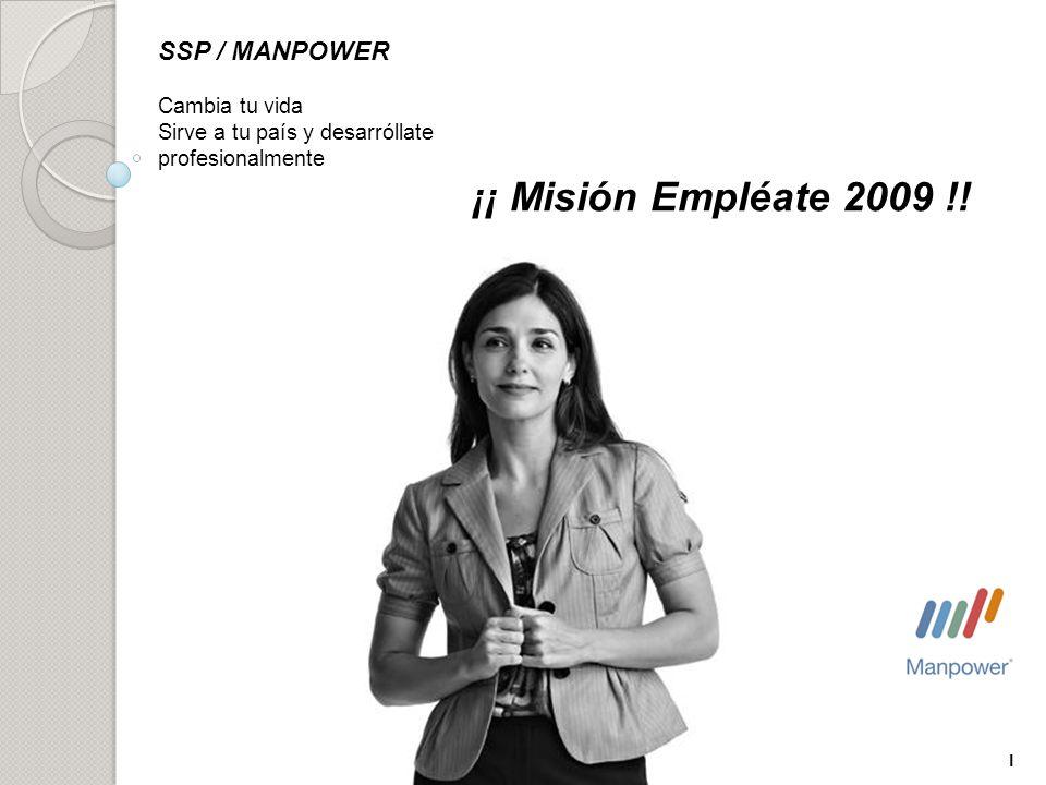SSP / MANPOWER ¡¡ Misión Empléate 2009 !! Cambia tu vida