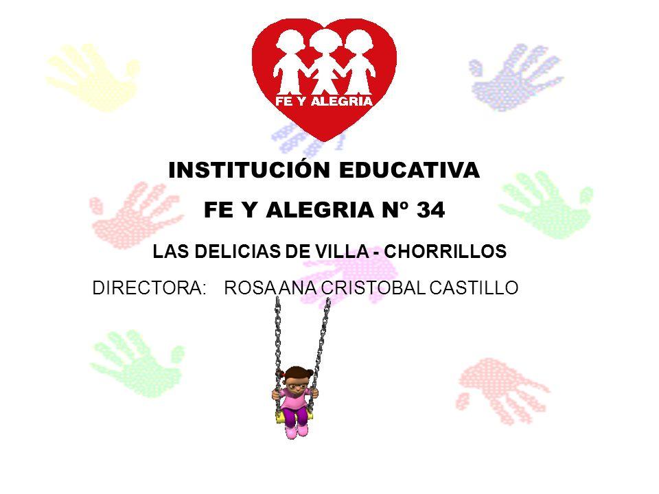 INSTITUCIÓN EDUCATIVA LAS DELICIAS DE VILLA - CHORRILLOS