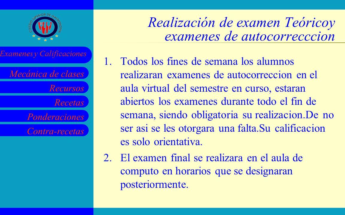 Realización de examen Teóricoy examenes de autocorrecccion