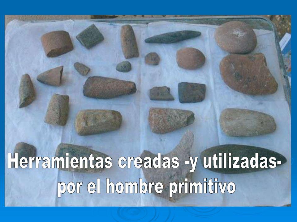 Herramientas creadas -y utilizadas- por el hombre primitivo