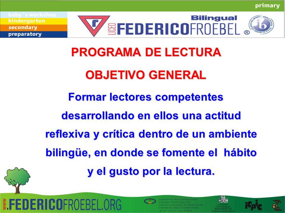 PROGRAMA DE LECTURA OBJETIVO GENERAL