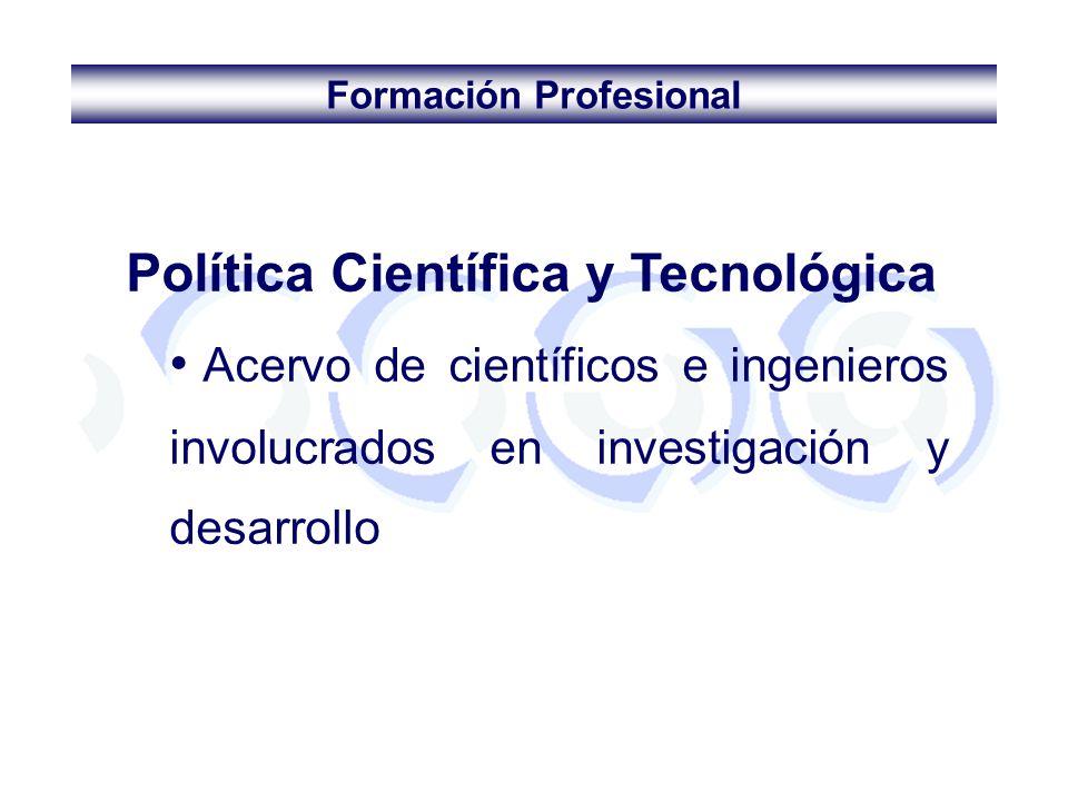 Formación Profesional Política Científica y Tecnológica