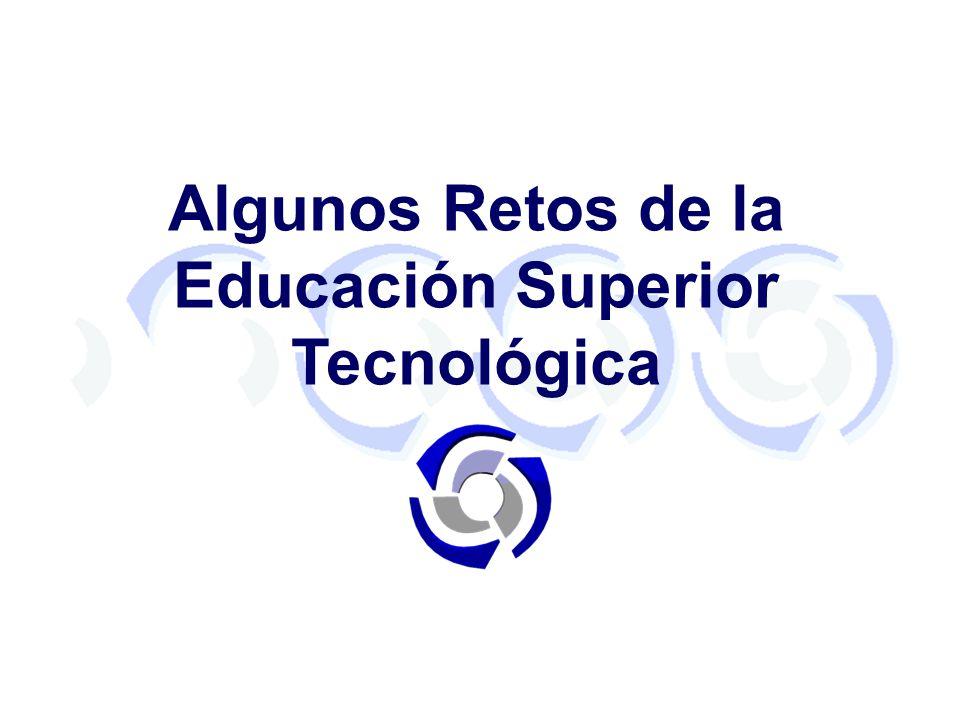 Algunos Retos de la Educación Superior Tecnológica