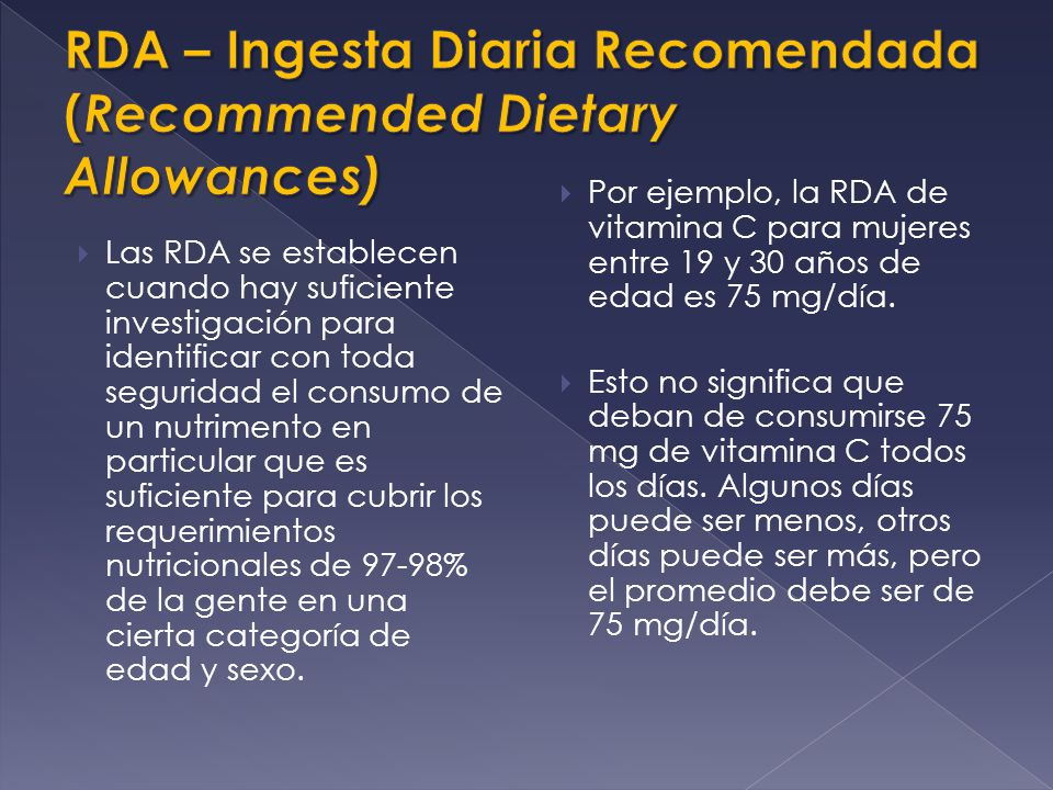 RDA – Ingesta Diaria Recomendada (Recommended Dietary Allowances)