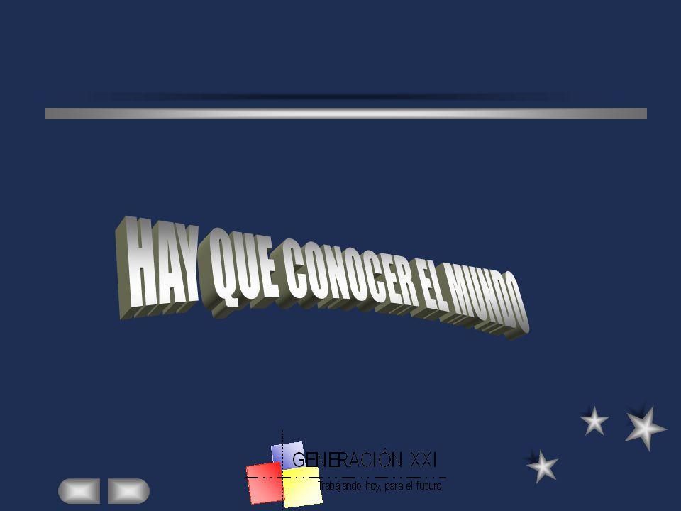 HAY QUE CONOCER EL MUNDO
