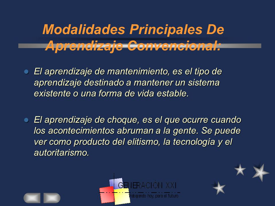 Modalidades Principales De Aprendizaje Convencional: