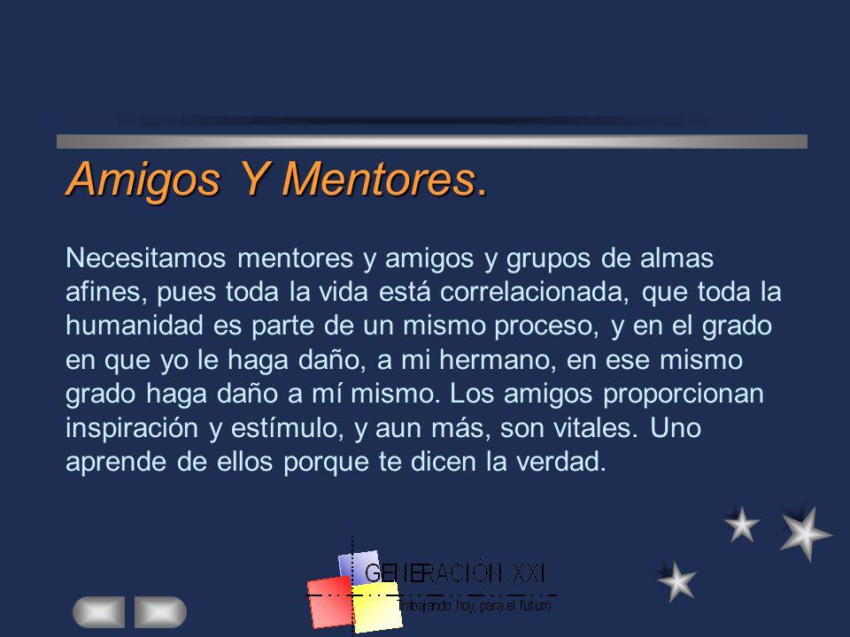 Amigos Y Mentores.