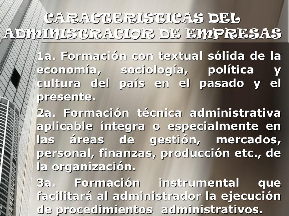 CARACTERISTICAS DEL ADMINISTRACIOR DE EMPRESAS