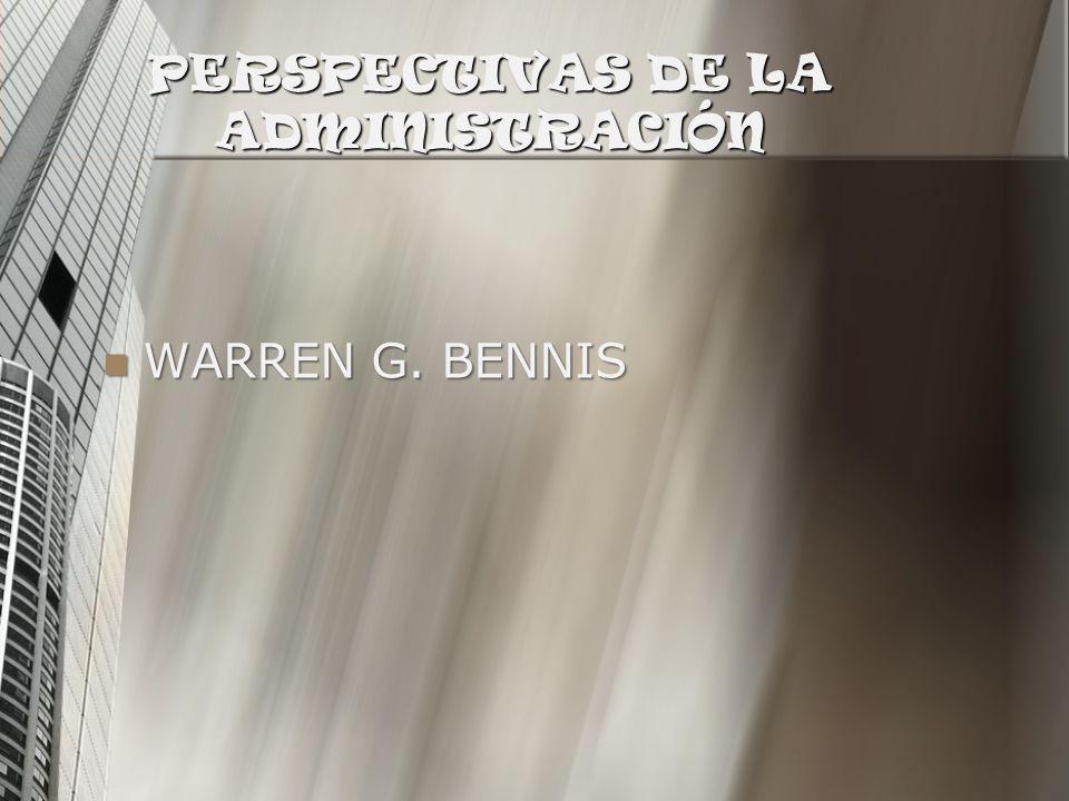 PERSPECTIVAS DE LA ADMINISTRACIÓN