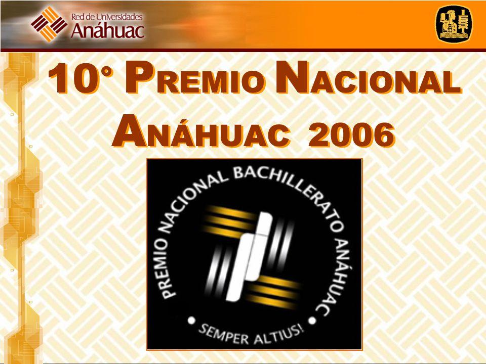 10° PREMIO NACIONAL ANÁHUAC 2006